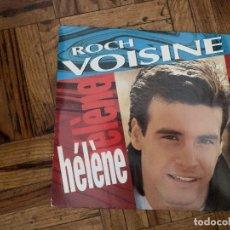 Discos de vinilo: ROCH VOISINE – HÉLÈNE SELLO: ARIOLA – 112 628, LES EDITIONS PRODUCTIONS GEORGES MARY – 112 628+. Lote 222062435