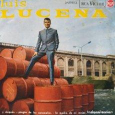 Discos de vinilo: LUIS LUCENA - Y DESPUÉS / PREGÓN DE LOS CARAMELOS / LA MADRE DE MI MUJER / CHIQUETA BONICA - EP 1965. Lote 179023476