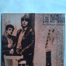 Discos de vinilo: LOS DEL TONOS TRES HOMBRES ENFERMOS. Lote 179029738