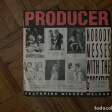 Discos de vinilo: PRODUCER FEATURING WICKED NELSON ‎– NOBODY MESSES WITH THE GODFATHER SELLO: EUROBOND RECORDS ‎–. Lote 179029990