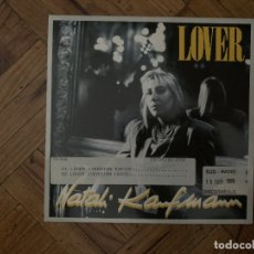 Discos de vinilo: NATALI KAUFMANN – LOVER SELLO: POLYDOR – 883 951-7 FORMATO: VINYL, 7 , 45 RPM, SINGLE PAÍS: FR . Lote 179030320