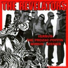 Discos de vinilo: THE REVELATORS – VERSUS: THE PROZAC-POPPIN' WHININ' SISSIES GARAGE ROCK, PUNK. Lote 179032726