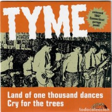 Discos de vinilo: TYME ?– LAND OF ONE THOUSAND DANCES / CRY FOR THE TREES SINGLE GARAGE ROCK. Lote 179034157