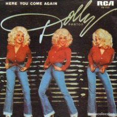 Discos de vinilo: DOLLY PARTON - HERE YOU COME AGAIN + ME AND LITTLE ANDY SINGLE SPAIN 1978. Lote 179037311