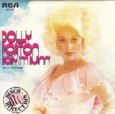 Discos de vinilo: DOLLY PARTON - BABY I'M BURNING + I REALLY GOT THE FEELING SINGLE SPAIN 1979. Lote 179037386