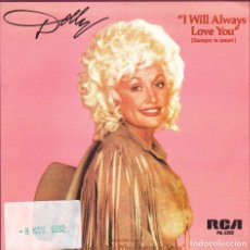 Discos de vinilo: DOLLY PARTON - I WILL ALWAYS LOVE YOU + DO I EVER CROSS YOUR MIND SINGLE SPAIN 1982. Lote 179037586