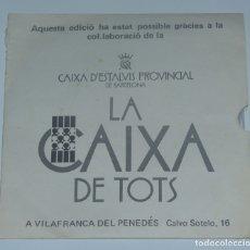 Discos de vinilo: VILAFRANCA DEL PENEDES ( GOIG A SANT FELIX MARTIR, ANTIGUES MELODIES DELS BALLS I COMPARSES ). Lote 179052837