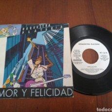 Discos de vinilo: ORQUESTA PLATERIA AMOR Y FELICIDAD PROMO EURODISC 1984. Lote 179086611