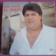 Discos de vinilo: LP - SEVILLANAS - JOSE MANUEL EL MANI - MI CAMINO (SPAIN, COLISEUM 1989). Lote 179090573