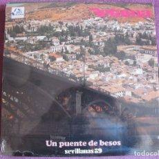 Discos de vinilo: LP - SEVILLANAS - RETAMA - UN PUENTE DE BESOS (SPAIN, FODS RECORDS 1988). Lote 179091660