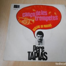 Discos de vinilo: PERE TAPIAS, SG, CANÇO DE LES TROMPETES + 1, AÑO 1969. Lote 179091762