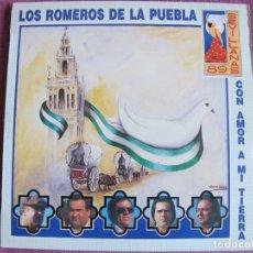 Discos de vinilo: LP - SEVILLANAS - LOS ROMEROS DE LA PUEBLA - CON AMOR A MI TIERRA (SPAIN, HISPAVOX 1989). Lote 179092323