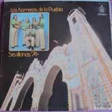 Discos de vinilo: LP - SEVILLANAS - LOS ROMEROS DE LA PUEBLA - SEVILLANAS 74 (SPAIN, HISPAVOX 1974). Lote 179092435