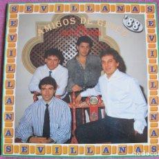 Discos de vinilo: LP - SEVILLANAS - AMIGOS DE GINES - ME GUSTA ANDAR (SPAIN, HISPAVOX 1988). Lote 179092681