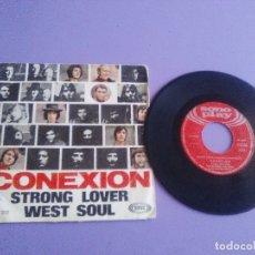 Discos de vinilo: JOYA/RARO.SINGLE.CONEXION.STRONG LOVER/WEST SOUL.SPANISH TREMENDO FREAKBEAT SOUL.MOVIPLAY SN 20 203. Lote 179095501