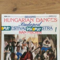 Discos de vinilo: BRAHMS, DANZAS HÚNGARAS, BUDAPEST, FESTIVAL ORCHESTRA, IVAN FISHER 1985. Lote 179096453