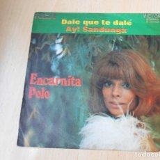 Discos de vinilo: ENCARNITA POLO, SG, DALE QUE TE DALE + 1, AÑO 1972. Lote 179098327