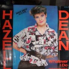 Discos de vinilo: HAZELL DEAN-WHATEVER I DO ( WHEREVER I GO ). Lote 179100158