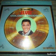 Discos de vinilo: ELVIS PRESLEY - GOLDEN RECORDS VOLUME 3 LP - EDICION U.S.A. - RCA 1969 CON FUNDA INT. RCA -. Lote 179109190