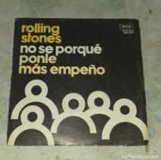 Discos de vinilo: ROLLING STONES: NO SE PORQUÉ/ PONLE MÁS EMPEÑO (DECCA COLUMBIA 1975). Lote 179125628