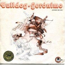 Discos de vinilo: BULLDOG / GERONIMO / LA PORTA DELL'ESTATE (SINGLE PROMO 1977). Lote 179128572
