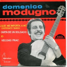 Discos de vinilo: DOMENICO MODUGNO / QUE ME IMPORTA A MI / CARTA DE UN SOLDADO + 2 (EP 1964). Lote 179129095