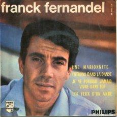 Discos de vinilo: FRNACK FERNANDEL / UNE MARIONNETTE + 3 (EP 1965) ERROR EN LA PORTADA DEL TEMA. Lote 179129380