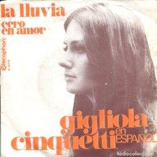 Discos de vinilo: GIGLIOLA CINQUETTI (EN ESPAÑOL) LA LLUVIA / CERO EN AMOR (SINGLE 1969). Lote 179131016