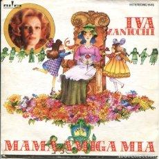 Discos de vinilo: IVA ZANICCHI (EN ESPAÑOL) MAMA, AMIGA MIOA / DUERME, AMOR DUERME (SINGLE 1976). Lote 179131790