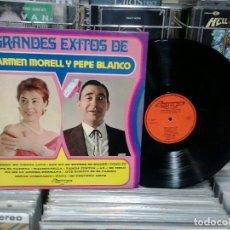 Discos de vinilo: LMV - GRANDES ÉXITOS DE CARMEN MORELL Y PEPE BLANCO. OLYMPO 1973, REF. L-123. Lote 179132192