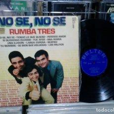 Discos de vinilo: LMV - RUMBA TRES. NO SE, NO SE. BELTER 1973, REF. 22.856. Lote 179132541