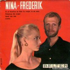 Discos de vinilo: NINA Y FREDERIK / SI EL HOMBRE ES LISTO LA MUJER LO ES MAS / PLABRAS DE MUJER + 2 (EP 1959). Lote 179134968