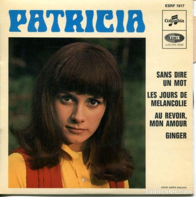 PATRICIA / SANS DIRE UN MOT / GINGER + 2 (EP FRANCES) (Música - Discos de Vinilo - EPs - Canción Francesa e Italiana)