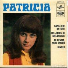 Discos de vinilo: PATRICIA / SANS DIRE UN MOT / GINGER + 2 (EP FRANCES). Lote 179135440