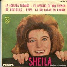 Discos de vinilo: SHEILA / LA ESCUELA TERMINO / EL RANCHO DE MIS SUEÑOS + 2 (EP. Lote 179136896