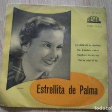 Discos de vinilo: ESTRELLITA DE PALMA. LA CINTA DE TU CHALECO. AÑOS 50.. Lote 179139330
