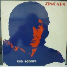 Discos de vinilo: ZINGARO //ESA SEÑORA //1991// (VG+ VG+). LP. Lote 179139365