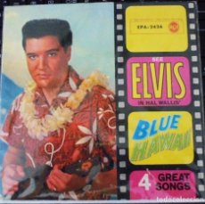 Discos de vinilo: ELVIS PRESLEY - BLUE HAWAII -EP 45 RPM- 4 GREAT SONGS - RAREZA. Lote 179140072