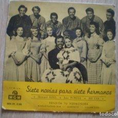 Discos de vinilo: SIETE NOVIAS PARA SIETE HERMANOS. AÑOS 60.. Lote 179144818