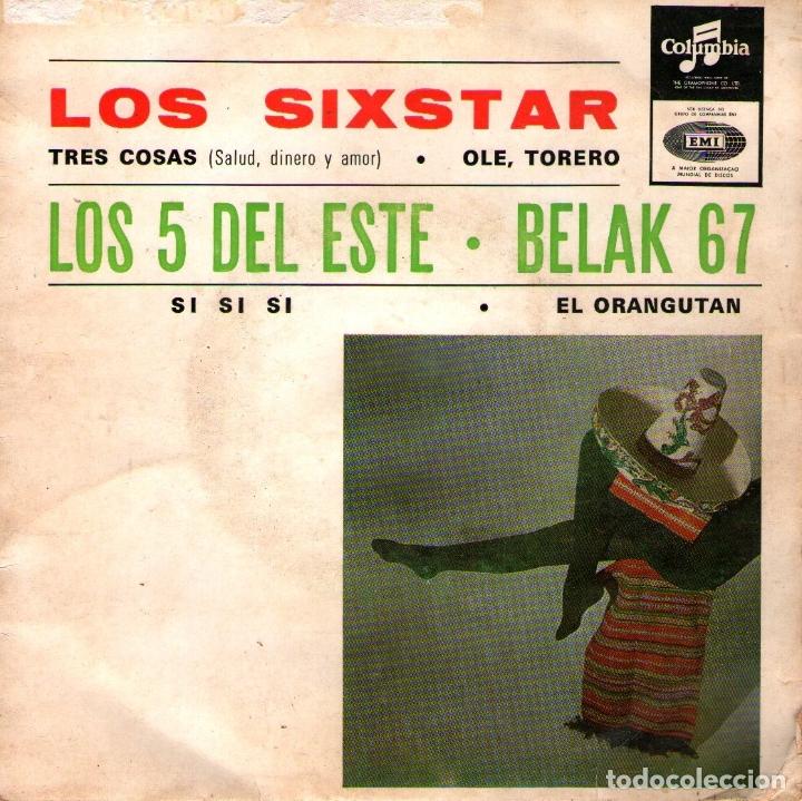 """LOS SIXSTAR + LOS 5 DEL ESTE + BELAK 67 - EP-SINGLE VINILO 7"""" - 4 TRACKS - EDITADO EN PORTUGAL (Música - Discos de Vinilo - EPs - Grupos Españoles 50 y 60)"""