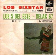 """Discos de vinilo: LOS SIXSTAR + LOS 5 DEL ESTE + BELAK 67 - EP-SINGLE VINILO 7"""" - 4 TRACKS - EDITADO EN PORTUGAL. Lote 179146635"""