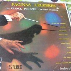 Discos de vinilo: LP. PAGINAS CELEBRES -- FRANCK POURCEL Y SU ORQUESTA. Lote 179148486