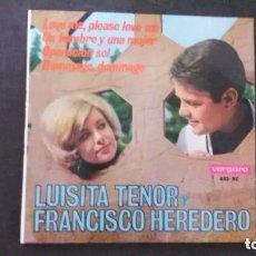 Discos de vinilo: SINGLE-LUISITA TENOR-FRANCISCO HEREDERO-UN HOMBRE Y UNA MUJER,..-(SELLO VERGARA, 1966). Lote 179152300