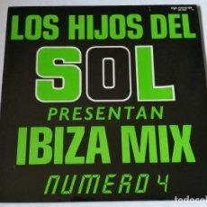 Discos de vinilo: VARIOUS - LOS HIJOS DEL SOL PRESENT AN IBIZA MIX NUMERO 4 - 1988 - LP. Lote 179157897