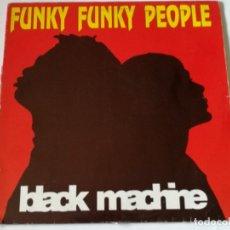 Discos de vinilo: BLACK MACHINE - FUNKY FUNKY PEOPLE - 1992. Lote 179158458