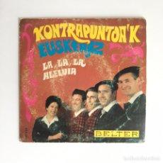Discos de vinilo: SINGLE - LOS CONTRAPUNTOS - LA, LA, LA. Lote 179162133