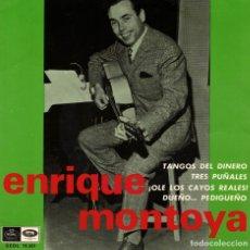Discos de vinilo: ENRIQUE MONTOYA - TANGOS DEL DINERO + 3 - EP 1967. Lote 179162678