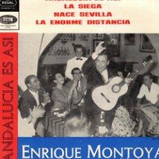 Discos de vinilo: ENRIQUE MONTOYA - ANDALUCIA ES ASÍ + 3 - EP 1966. Lote 179163650