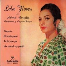 Discos de vinilo: LOLA FLORES - DESPUES + 3 - EP 1963. Lote 179171626