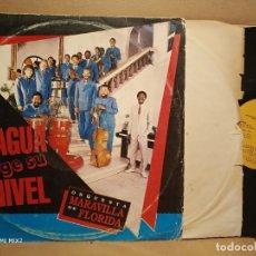 Discos de vinilo: ORQUESTA MARAVILLA DE FLORIDA /EL AGUA COGER SU NIVEL. Lote 179171980